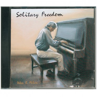 CD: Solitary Freedom - Piano music by Peter B. Allen