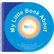 children's book - my little book about prayer