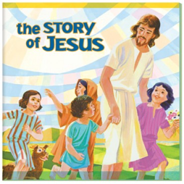 children's book the story of Christ Jesus