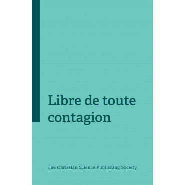 Libre de toute contagion // Free From Contagion (French)