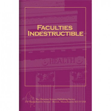 pamphlet - faculties indestructible - christian science