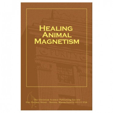 Pamphlet - Healing Animal Magnetism - Christian Science