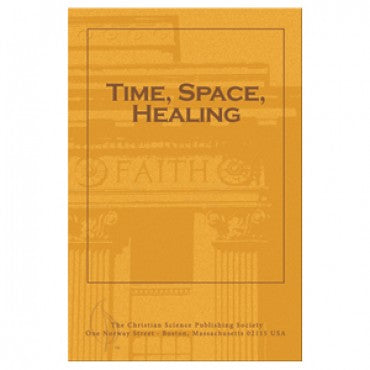 Pamphlet - Time, Space, Healing - Christian Science