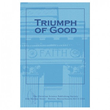 Pamphlet - Triumph of Good - Christian Science