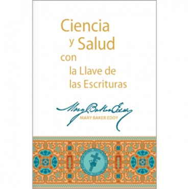 science and health - Ciencia y Salud la Llave de las Escrituras - spanish