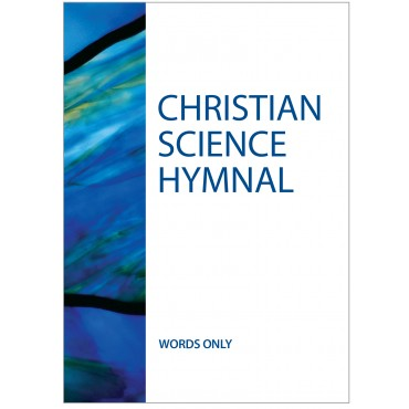 New Christian Science Hymnal: Hymns 430–603 (2017) WORDS ONLY PB