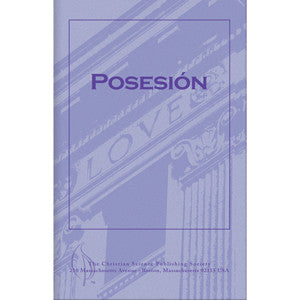 Pamphlet: Posesión (Spanish) Possession
