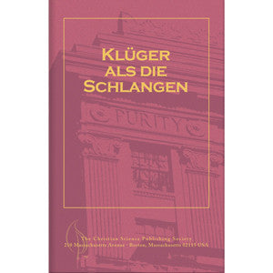 Pamphlet: Klüger als die Schlangen (German) Wiser than Serpents
