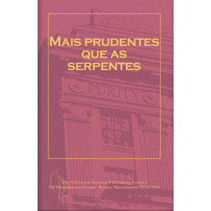 Pamphlet: Mais prudentes que as Serpentes (Portuguese)