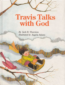 Travis Talks with God