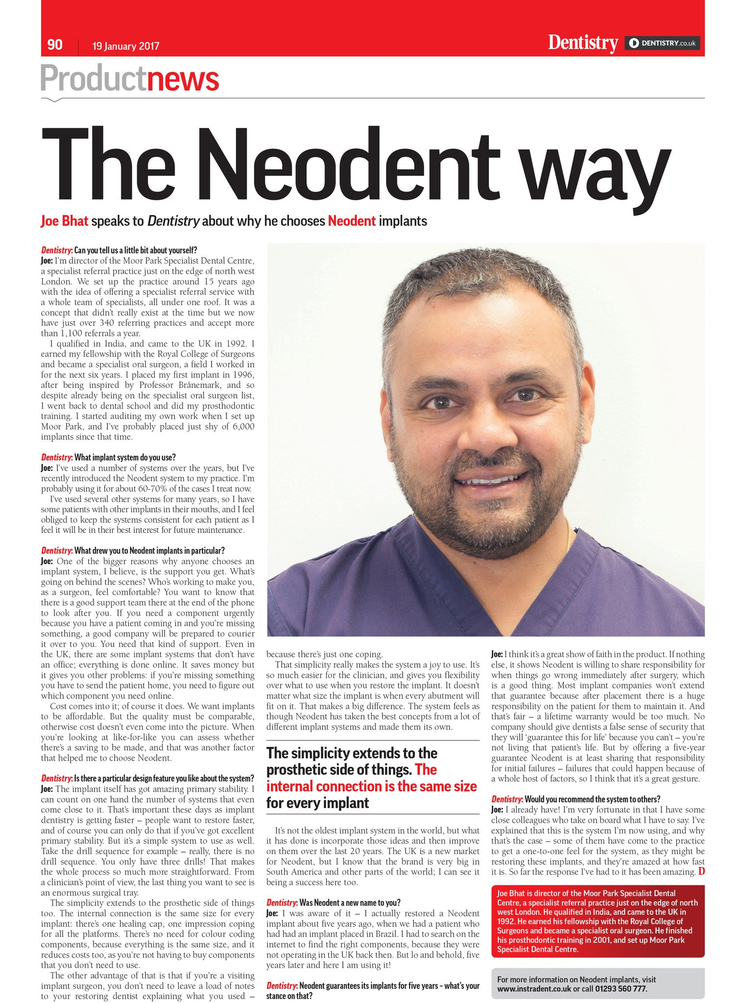 Joe Bhatt Interview on Neodent - January 2017