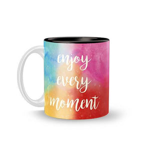 Enjoy Every Moment Mug