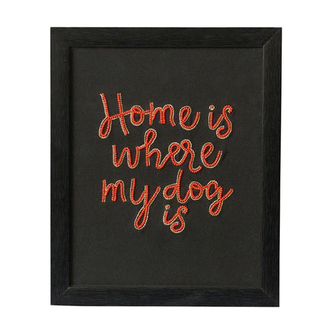 Home is Where My Dog is Wall Frame (Portrait)