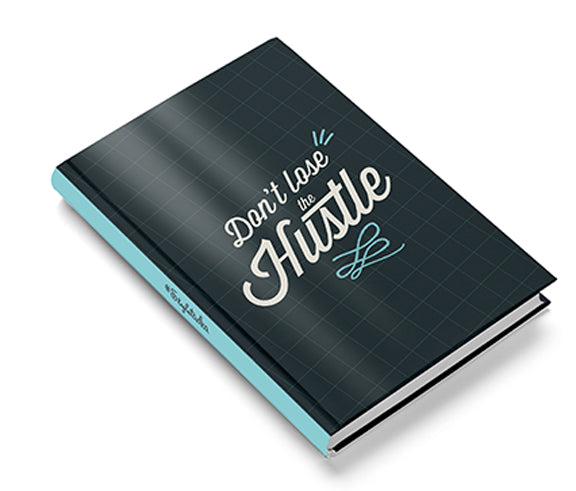 Hustle Hardbound Notebook