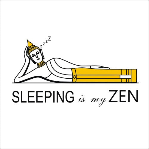 Sleeping is my Zen
