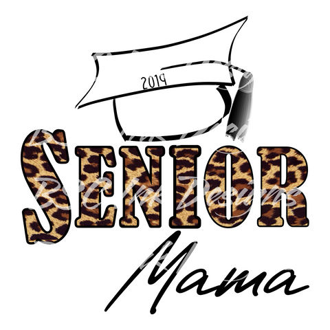 Senior Mama Digital Download, Graduate Mom Digital Download, Class of 2019 Sublimation Download, Senior Digital Download