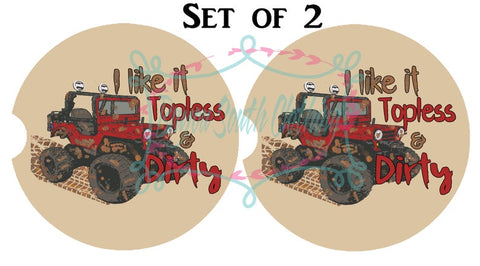 I Like it Topless and Dirty Car Coasters Set of 2, Mud Riding Car Coasters, ATV Cupholder Coaster, Mud Riding Car Coaster