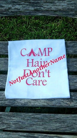 Camp Hair Don't Care Shirt, Camp Hair Don't Care T-Shirt, Camp Hair Don't Care Tank - Not Just Another Name