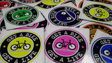 CUSTOM STICKERS: GET A BIKE...GET A LIFE