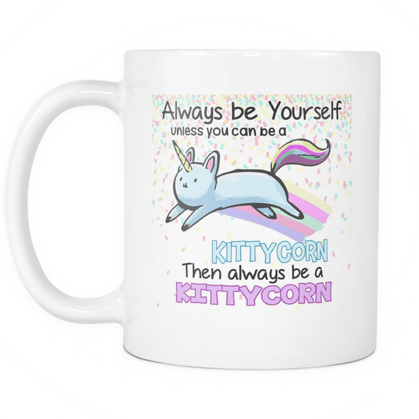 Always Be Yourself Unless You Can Be A Kittycorn Coffee Mug - Giggle Rich - 2
