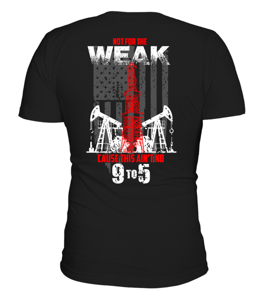 This Is Oilfield and Its Not For The Weak Shirt - Giggle Rich - 1