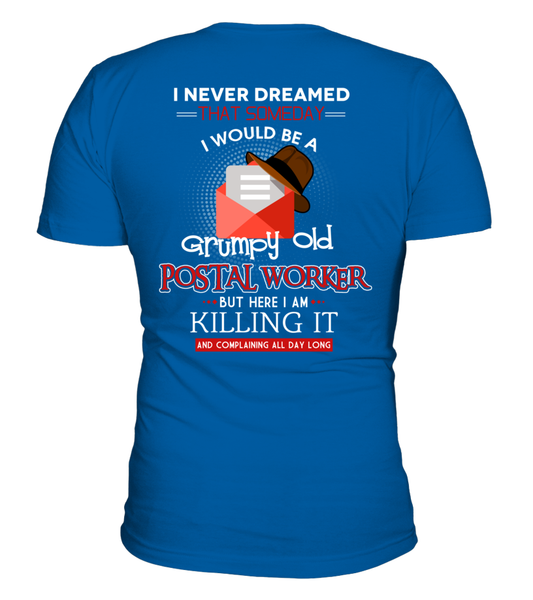 Grumpy Old Postal Worker & Killing It Shirt - Giggle Rich - 30