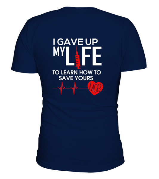 I Gave Up My Life To Learn How To Save Yours Shirt - Giggle Rich - 5