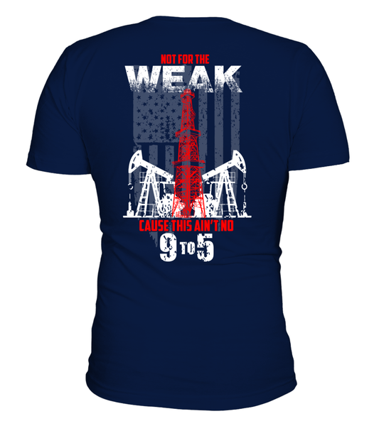 This Is Oilfield and Its Not For The Weak Shirt - Giggle Rich - 3