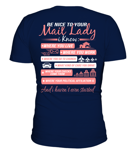 Be Nice To Your Mail Lady Shirt - Giggle Rich - 1