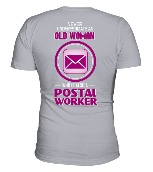 Never Underestimate An Old  Postal Worker Woman Shirt - Giggle Rich - 15