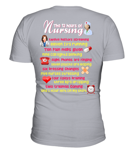 The 12 Hours Of Nursing Shirt - Giggle Rich - 22