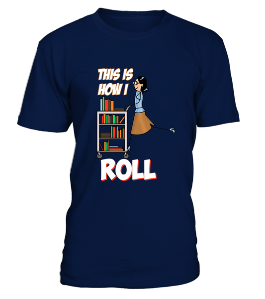 This Is How I Roll Shirt - Giggle Rich - 2