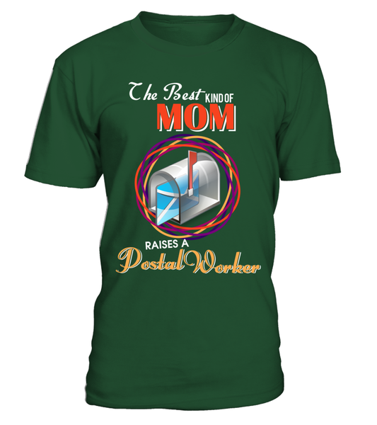 The Best Kind Of MOM Raises A Postal Worker Shirt - Giggle Rich - 1