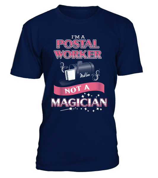 Postal Worker Not A Magician Shirt - Giggle Rich - 12