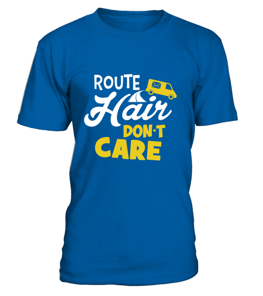 Route Hairs But Postal Workers Don't Care Shirt - Giggle Rich - 4
