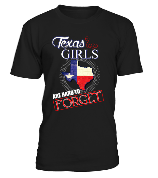 Texas Girls Are Hard To Forget Shirt - Giggle Rich - 1