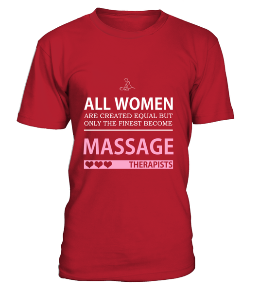 All Women Are Created Equal But Only The Finest Become Massage Therapists