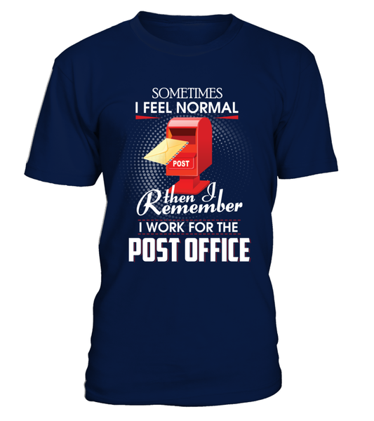 I Work For The Post Office Shirt - Giggle Rich - 3