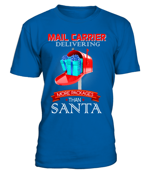 Mail Carriers Delivering More Packages Than Santa Shirt - Giggle Rich - 15
