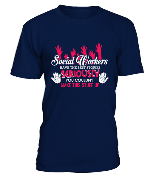 Social Workers Have The Best Stories Shirt - Giggle Rich - 6