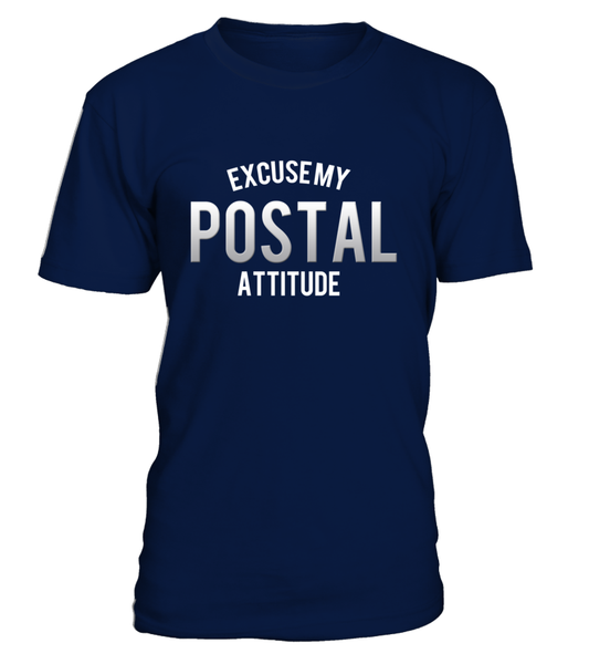 Excuse My Postal Attitude Shirt - Giggle Rich - 4