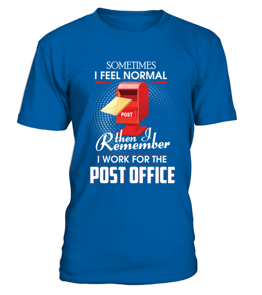 I Work For The Post Office Shirt - Giggle Rich - 2