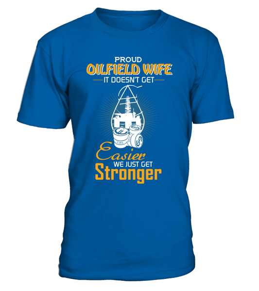 Proud Oilfield Wife Shirt - Giggle Rich - 4