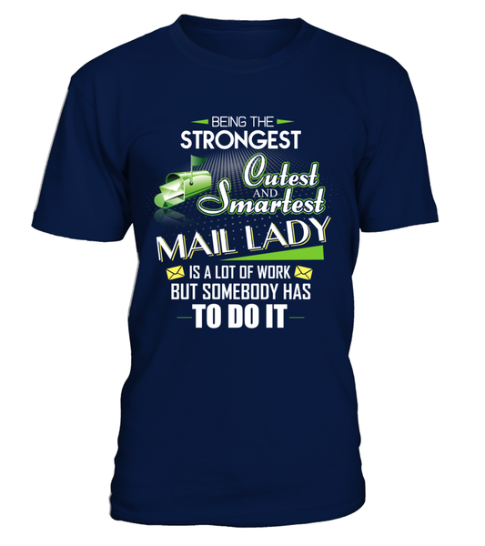Cutest And Smartest Mail Lady Shirt - Giggle Rich - 1