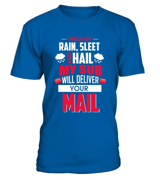 My Sub Will Deliver Your Mail Shirt - Giggle Rich - 6