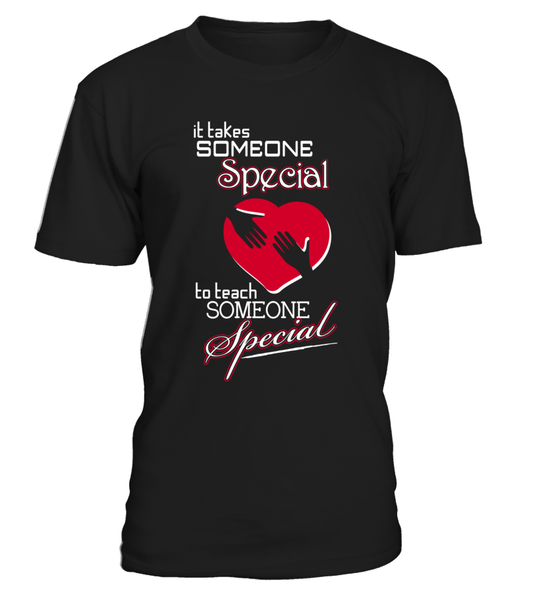 It Takes Someone Special To Teach Someone Special Shirt - Giggle Rich - 1
