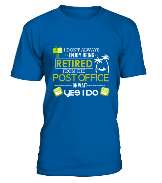 Enjoying Being Retired Postal Worker Shirt - Giggle Rich - 10