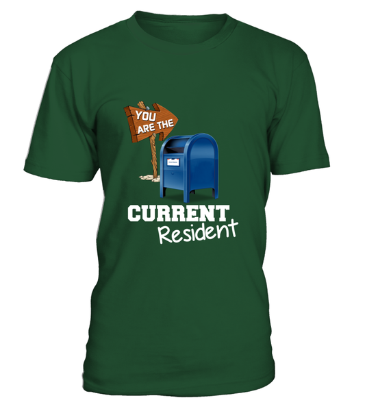 You Are The Current Resident - Postal Worker Shirt - Giggle Rich - 9