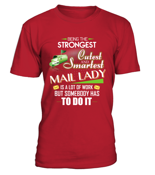 Cutest And Smartest Mail Lady Shirt - Giggle Rich - 2