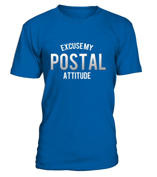 Excuse My Postal Attitude Shirt - Giggle Rich - 3